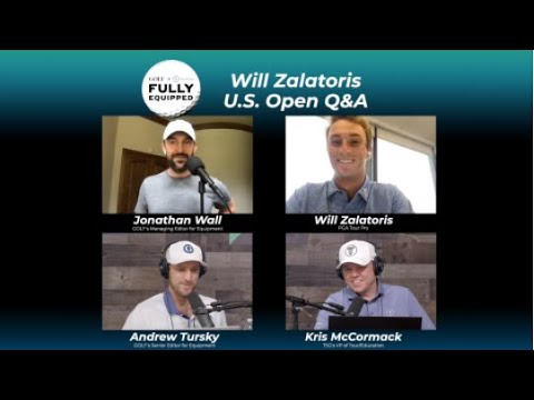 Fully Equipped: U.S. Open Q&A with Will Zalatoris