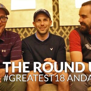 #Greatest18 Andalucia - Vlog Round Up with Mark Crossfield & Coach Lockey