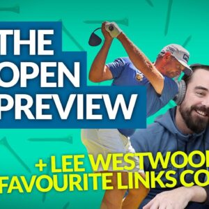 BEST LINKS GOLF COURSES IN THE WORLD with LEE WESTWOOD #OpenChampionshipPreview