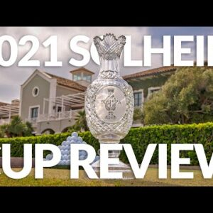 SOLHEIM CUP 2021 REVIEW with SOPHIE WALKER: Highlights, controversies and 2023 in Spain!